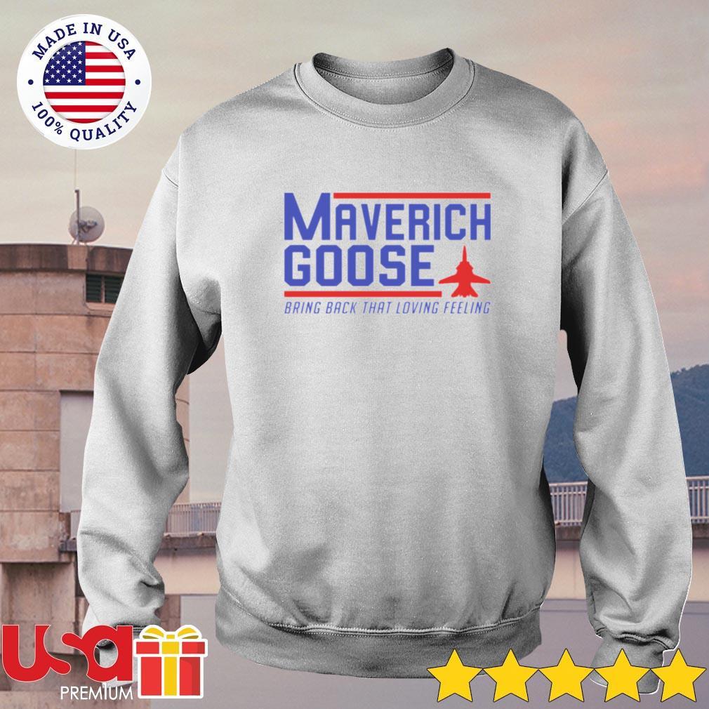 Maverich goose bring back that loving feeling sweater