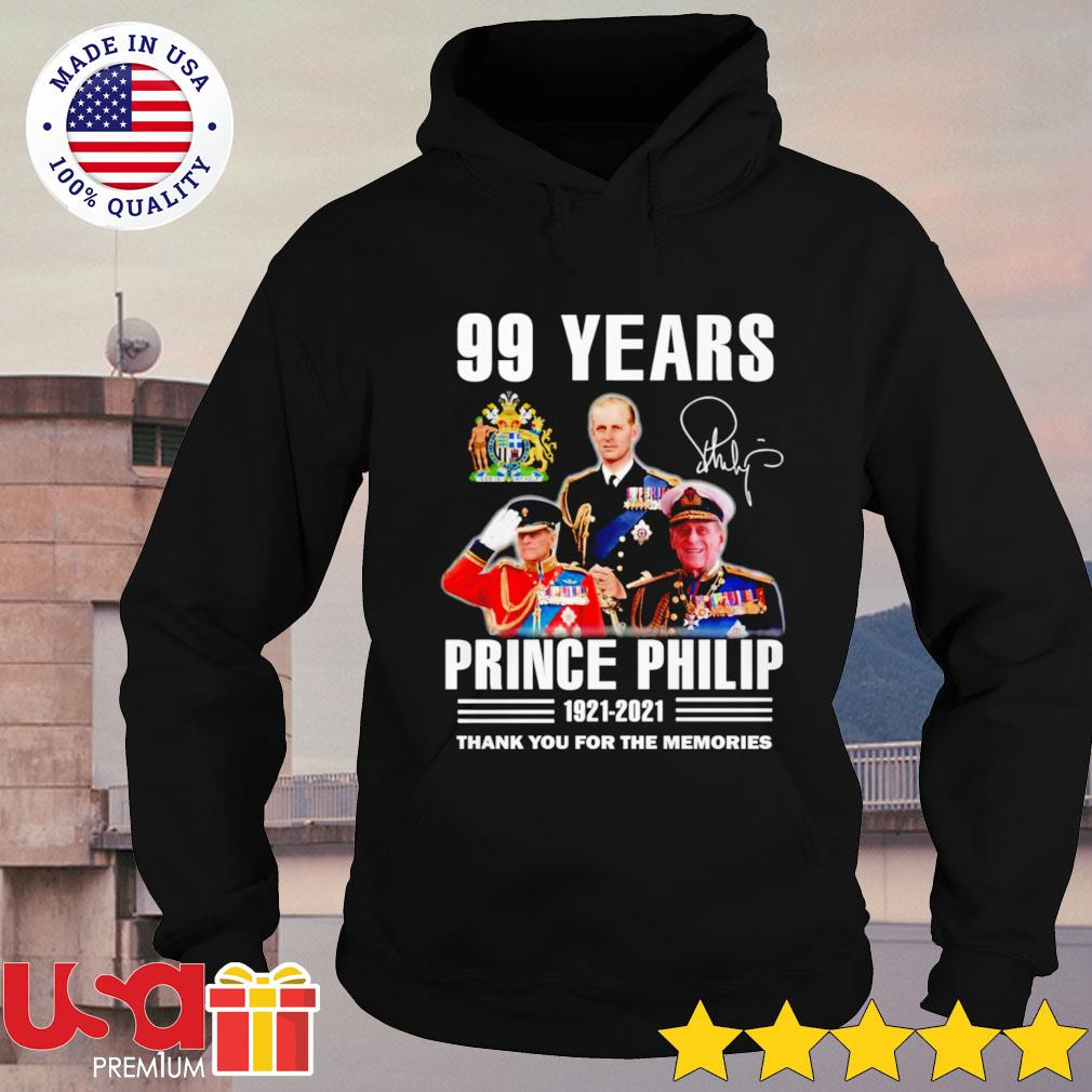 Prince Philip 99 Years 1921-2021 signature thank you for the memories hoodie