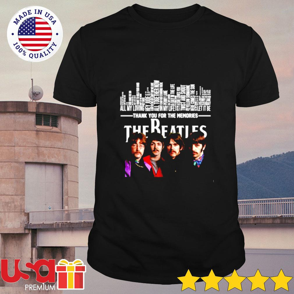Thank you for the memories The Beatles shirt