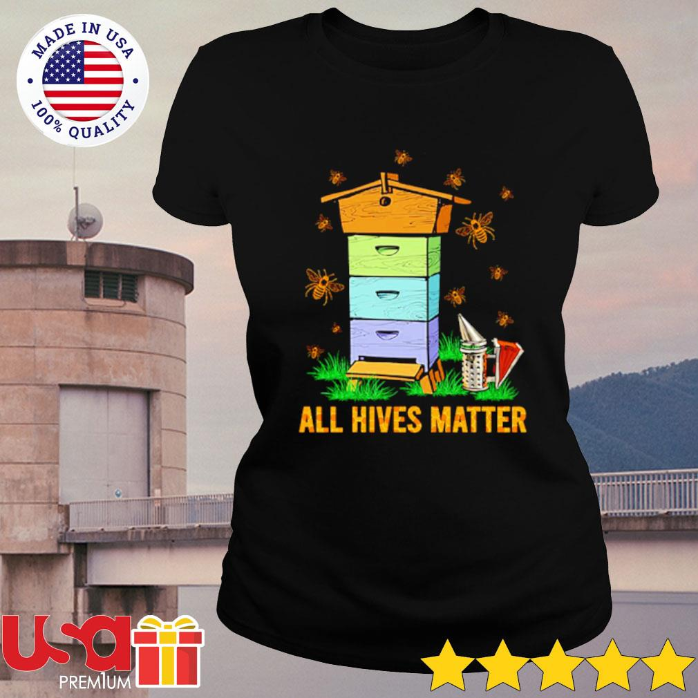All hives matter s ladies-tee