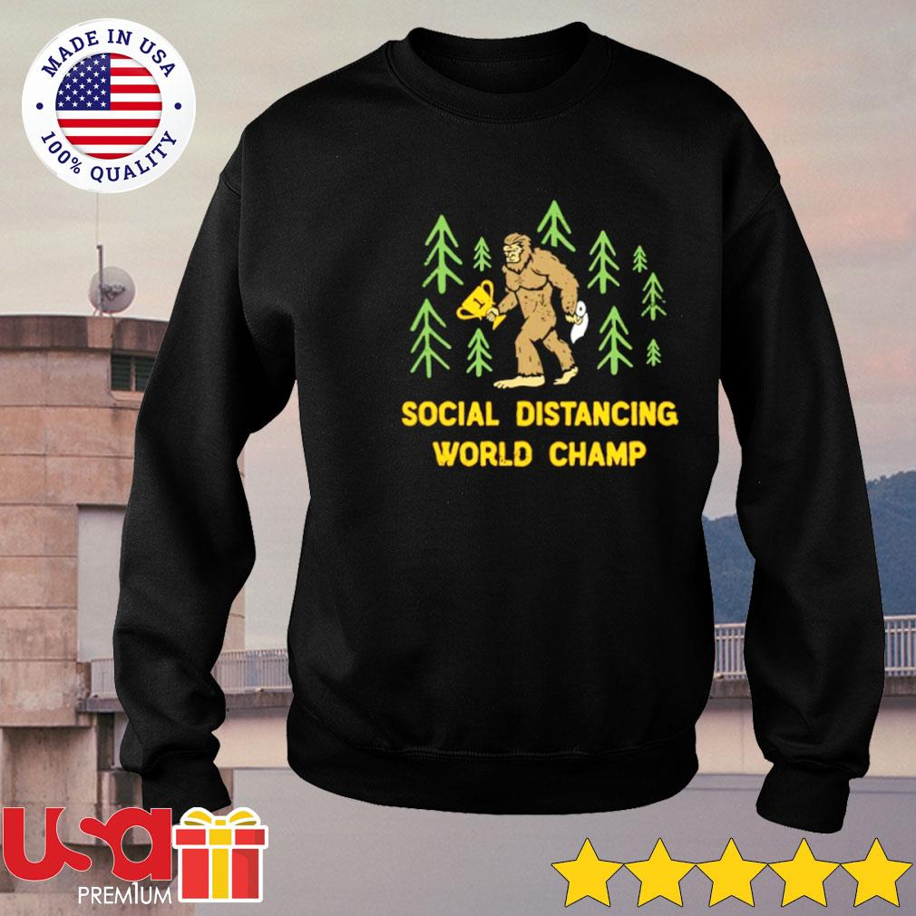 Bigfoot social distancing world champ s sweater