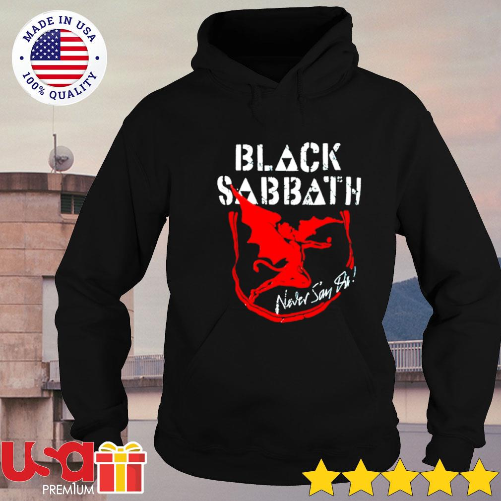 Black Sabbath never say die album s hoodie