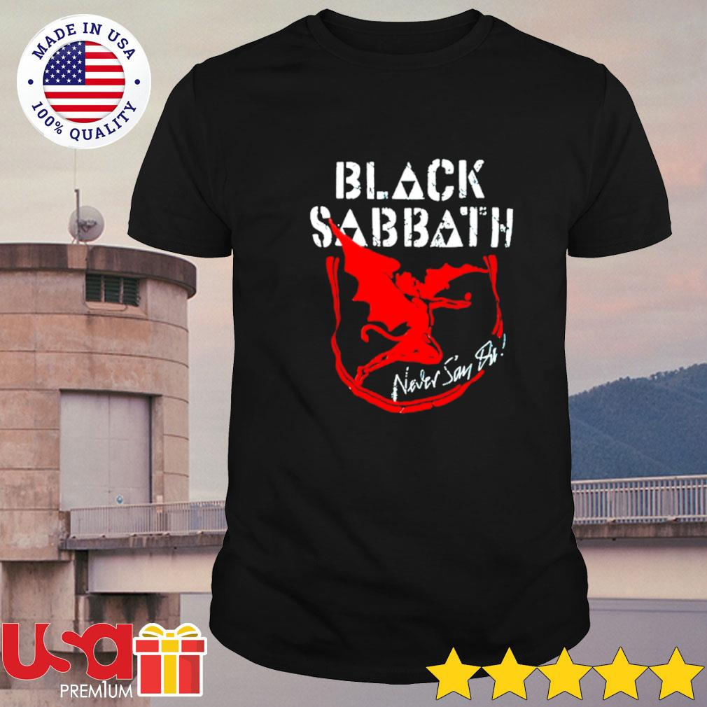 Black Sabbath never say die album shirt