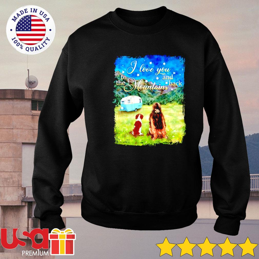 Camping I love you to the mountains and back s sweater