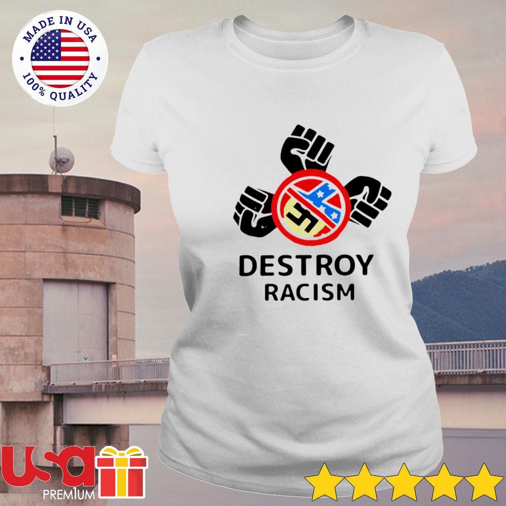 Destroy Racism s ladies-tee