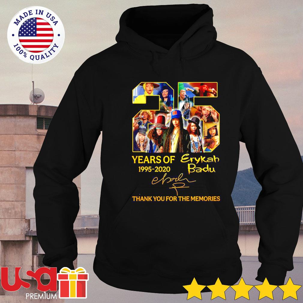 Erykah Badu 25th years of 1995-2020 signature thank you for the memories s hoodie