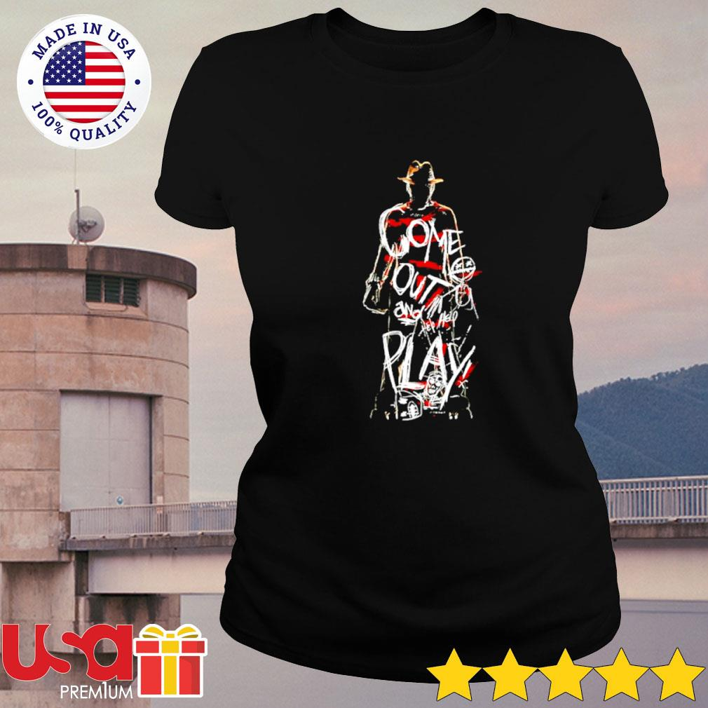 Freddy Krueger come out and play Halloween s ladies-tee