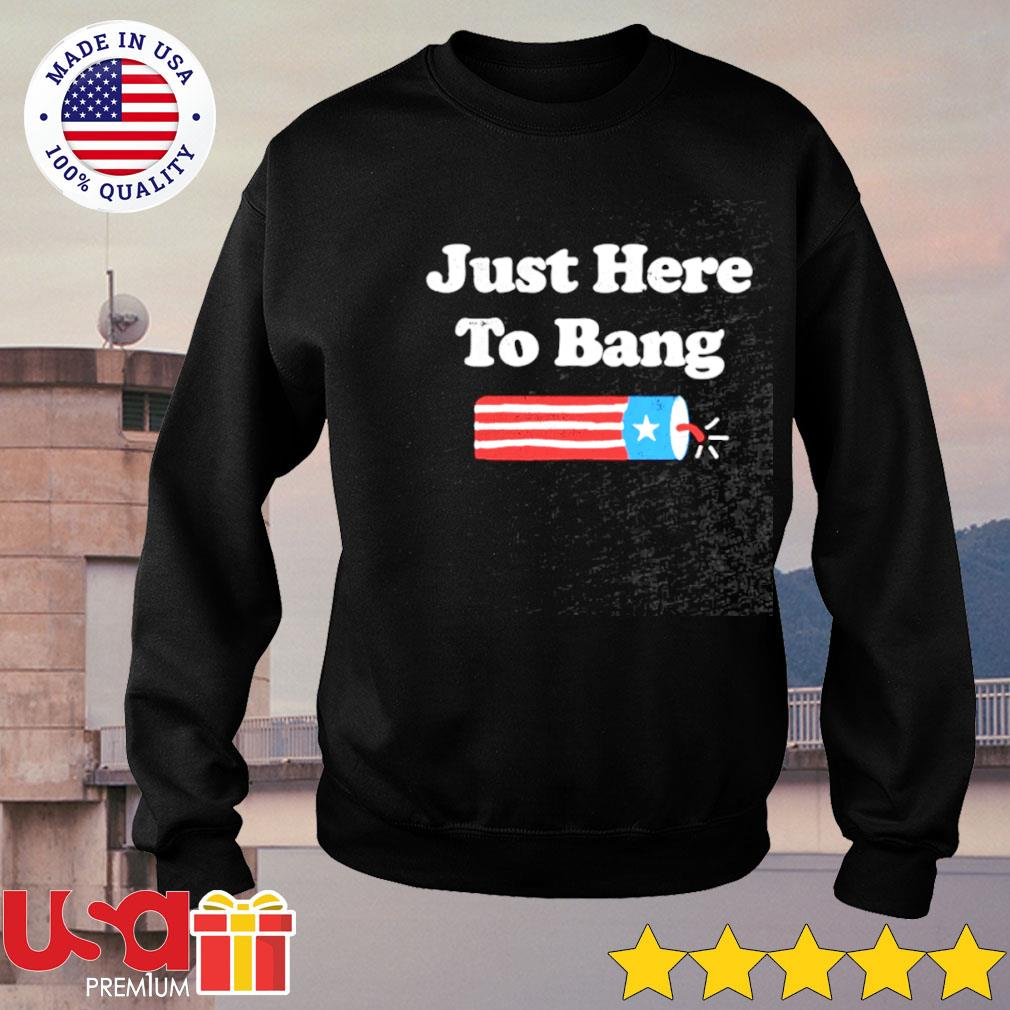 Just here to bang s sweater