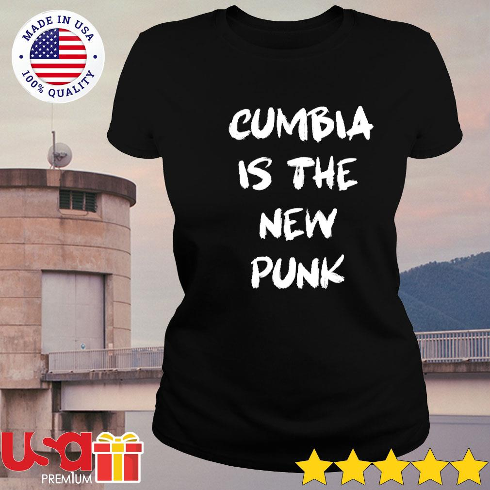 Cumbia is the new punk s ladies-tee