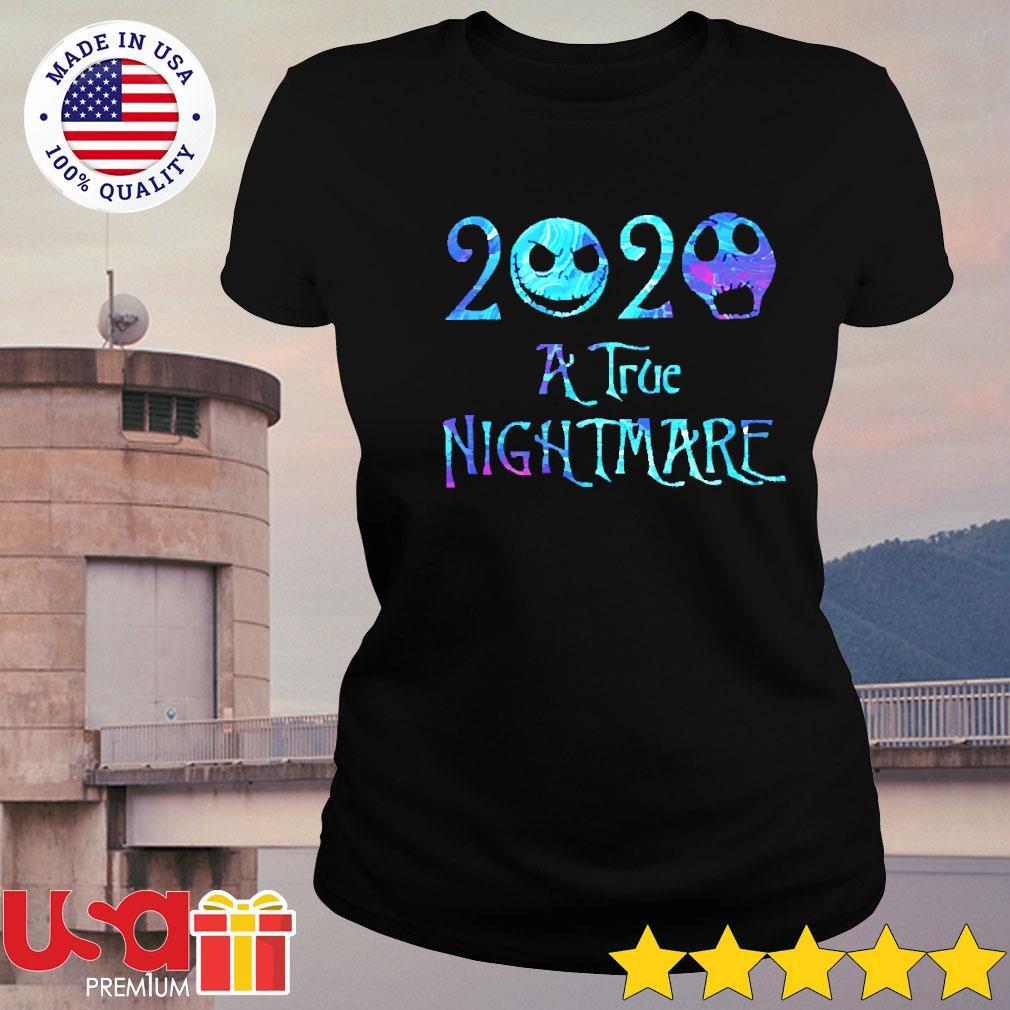 Jack Skellington 2020 a true nightmare Halloween s ladies-tee