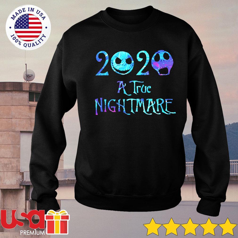 Jack Skellington 2020 a true nightmare Halloween s sweater