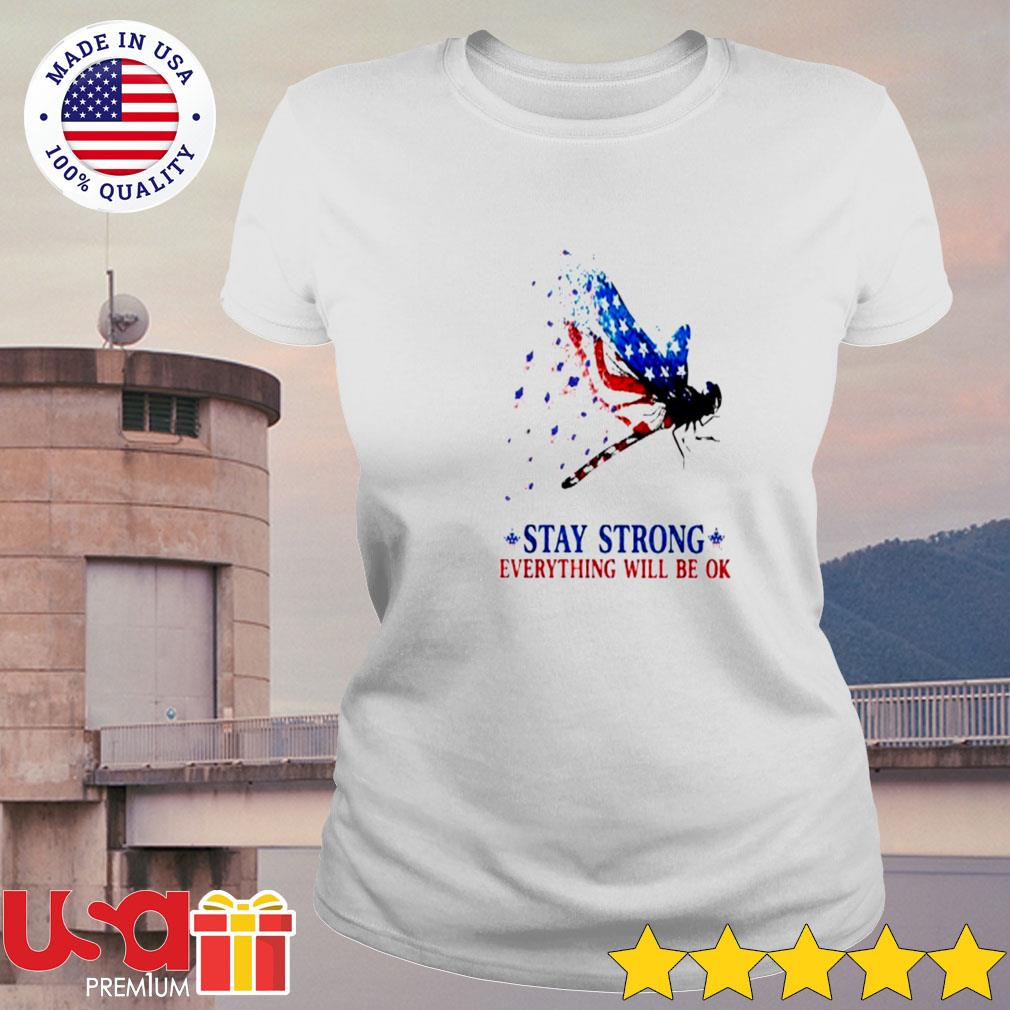 Athletics American Stay strong everything will be ok s ladies-tee