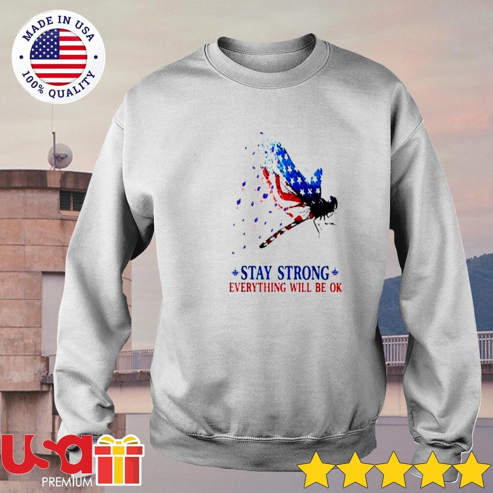 Athletics American Stay strong everything will be ok s sweater