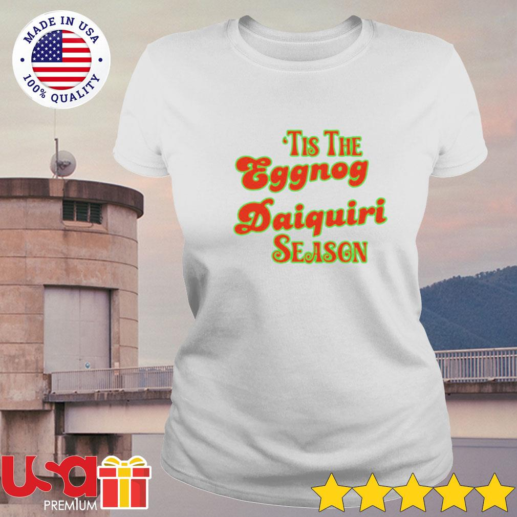 'Tis the eggnog daiquiri season s ladies-tee